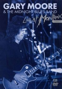 Cover Gary Moore & The Midnight Blues Band - Live At Montreux 1990 [DVD]